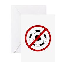 Anti Soccer Greeting Card