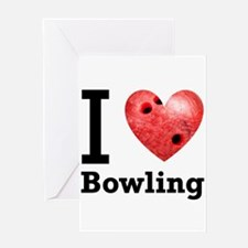 I Love Bowling Greeting Card