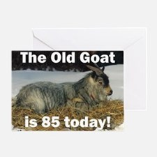 Old Goat is 85 Today Greeting Card