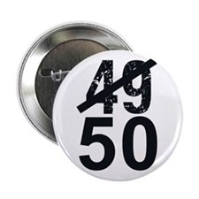 """Great 50th Birthday 2.25"""" Button"""
