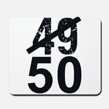 Great 50th Birthday Mousepad