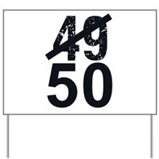 Great 50th Birthday Yard Sign