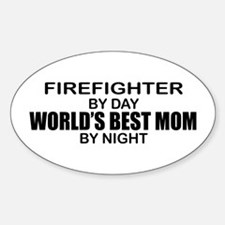 World's Best Mom - FIREFIGHTER Decal