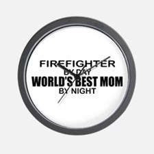World's Best Mom - FIREFIGHTER Wall Clock
