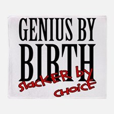 Genius Slacker Throw Blanket