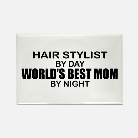 World's Best Mom - HAIR STYLIST Rectangle Magnet