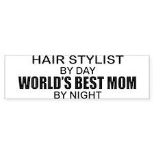 World's Best Mom - HAIR STYLIST Bumper Sticker