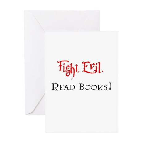 Fight Evil, Read Books! Greeting Card