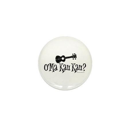 O'Ma Kau Kau Mini Button
