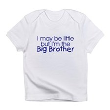 I may be little... (Big Brother) Creeper Infant T-