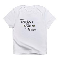 My brothers are Angels Infant T-Shirt