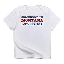 Somebody in Montana Loves Me Infant T-Shirt