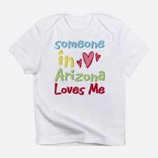 Someone in Arizona Loves Me Infant T-Shirt