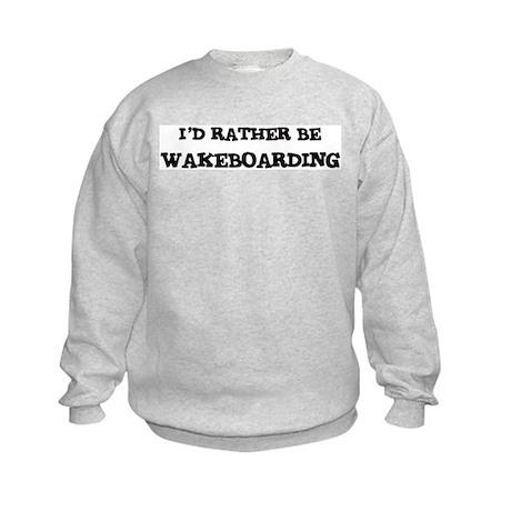 Rather be Wakeboarding Kids Sweatshirt