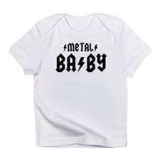 Metal Baby! Infant T-Shirt
