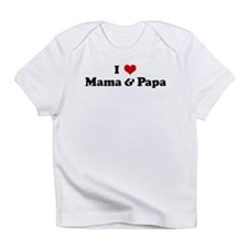I Love Mama & Papa Infant T-Shirt