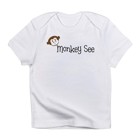 Monkey See Infant T-Shirt