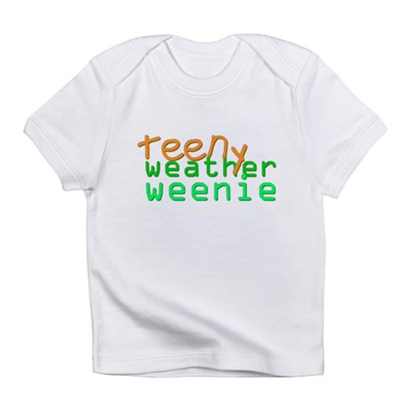 Teeny Weather Weenie Onesie Infant T-Shirt