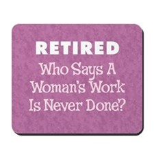 Retired Woman Mousepad