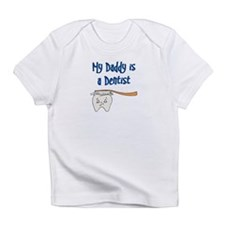 My Daddy Is A Dentist Infant T-Shirt