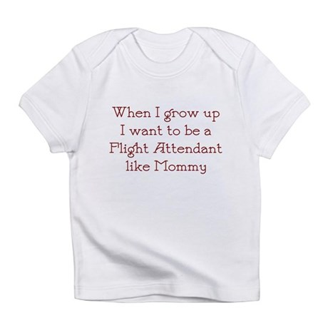 I Want To Be A Flight Attenda Infant T-Shirt
