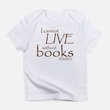 Without Books Infant T-Shirt