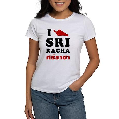 I Love Sriracha Women's T-Shirt