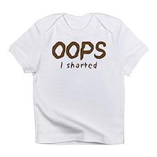 Oops I sharted Infant T-Shirt