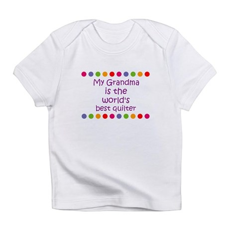 My Grandma is the world's bes Infant T-Shirt