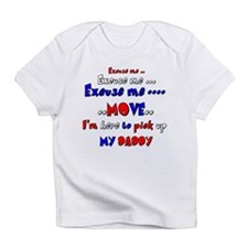 pick up daddy Infant T-Shirt