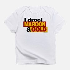 I Drool Maroon and Gold Infant T-Shirt