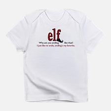 Elf Quote Infant T-Shirt