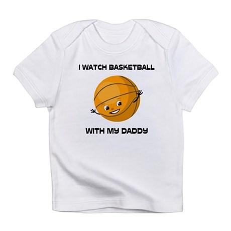 Watch Basketball With Daddy Infant T-Shirt