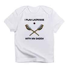 Play Lacrosse With Daddy Infant T-Shirt