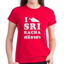 I Love Sriracha Tee