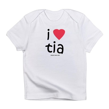 i love tia Infant T-Shirt