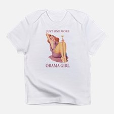 JUST ONE MORE OBAMA GIRL Infant T-Shirt