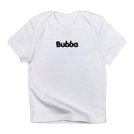 Bubba Infant T-Shirt