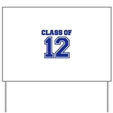 Class of 2012 Yard Sign