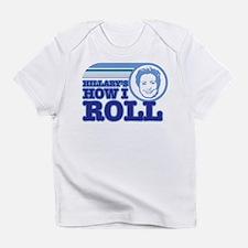 hillary's how I roll Infant T-Shirt