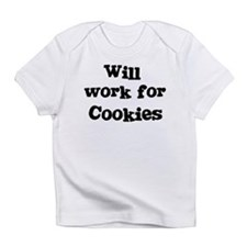 Will work for Cookies Infant T-Shirt