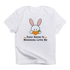 Some Bunny In Minnesota Loves Me Infant T-Shirt