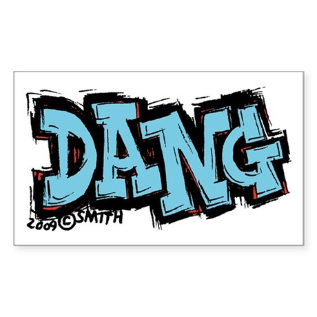 Dang Sticker (Rectangle)