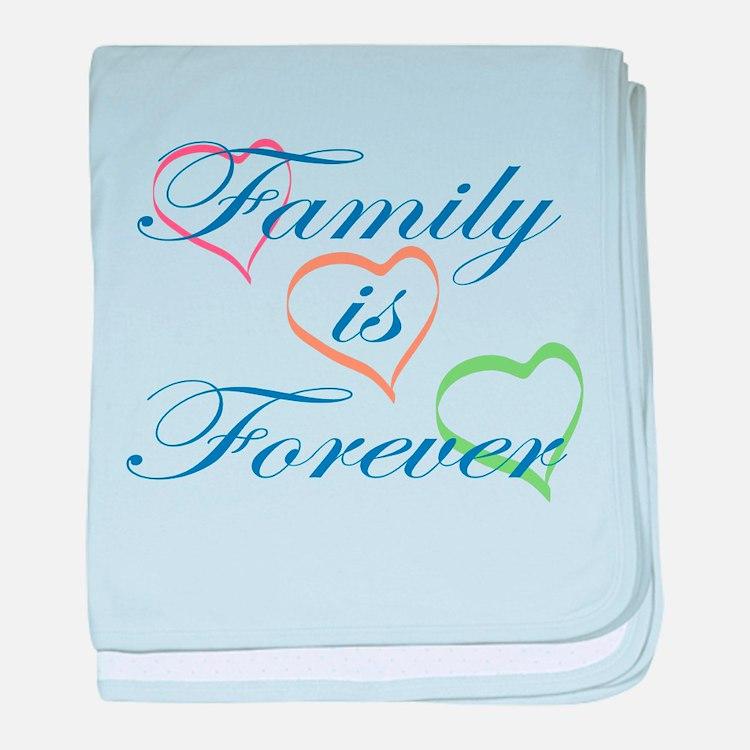 Family is Forever baby blanket