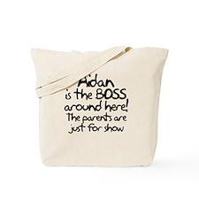 Aidan is the Boss Tote Bag
