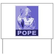 Pope Yard Sign