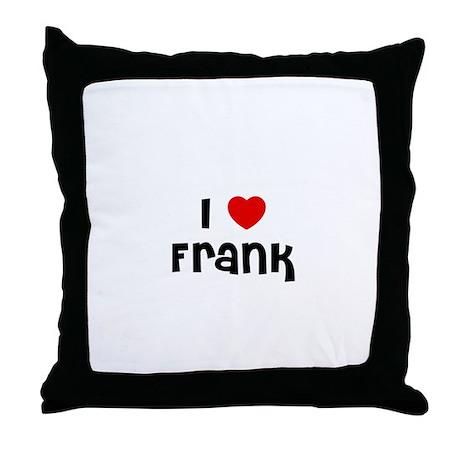 I * Frank Throw Pillow