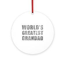 World's Greatest Grandad (Grunge) Ornament (Round)