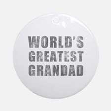World's Greatest Grandad (Grunge) Ornament (Round)
