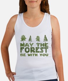 May the FOREST be with you Women's Tank Top
